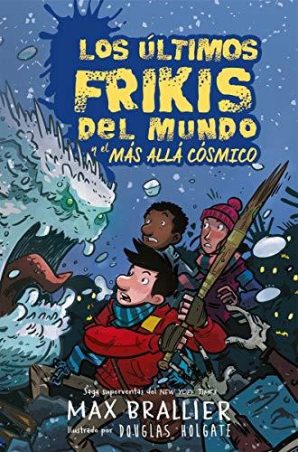 Los últimos frikis del mundo y el más allá cósmico 4: Los últimos frikis del mundo, 4