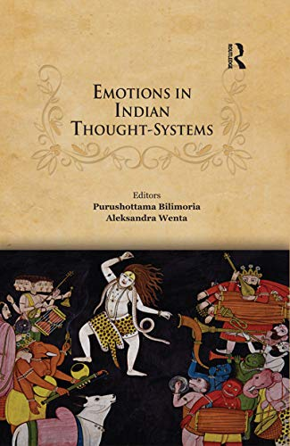 Emotions in Indian Thought-Systems (English Edition)