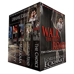 Walk the Right Road: The Complete Collection by [Lorhainne Eckhart]