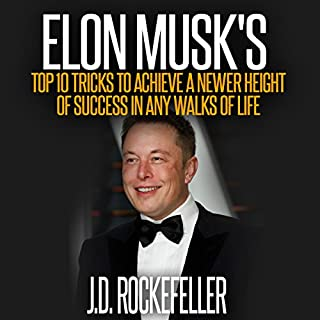 Elon Musk's Top 10 Tricks to Achieve a Newer Height of Success in Any Walks of Life audiobook cover art