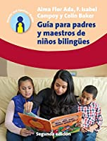 Guía Para Padres y Maestros de Niños/ Guide for Parents and Teachers of Children (Parents' and Teachers' Guides)