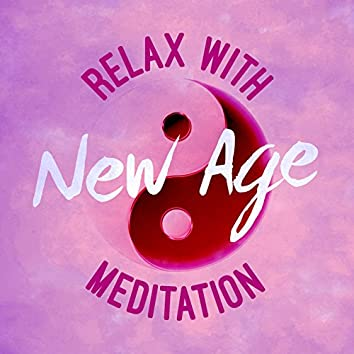 Relax with New Age Meditation