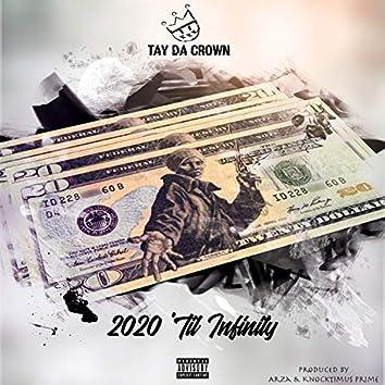2020 'Til Infinity
