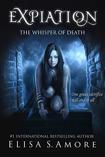 Expiation - The Whisper of Death: (The Touched Paranormal Angel Romance Series, Book 4). (A Gothic Romance Based On A Norwegian Legend.)