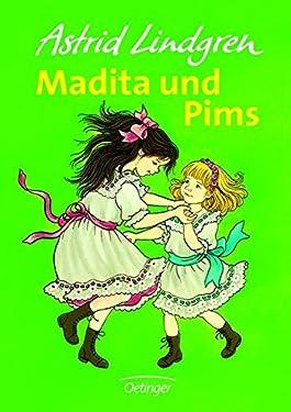 Madita und Pims. ( Ab 8 J.).
