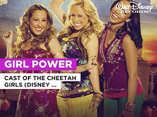 Girl Power al estilo de Cast of The Cheetah Girls (Disney Original)