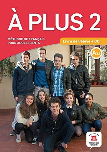 À Plus 2: Livre de L'élève + CD