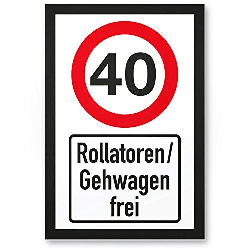 DankeDir! 40 Jahre Rollatoren Gehwagen frei Kunststoff Schild - Geschenk 40. Geburtstag Geschenkidee Geburtstagsgeschenk Vierzigsten Geburtstagsdeko Partydeko Party Zubehör Geburtstagskarte