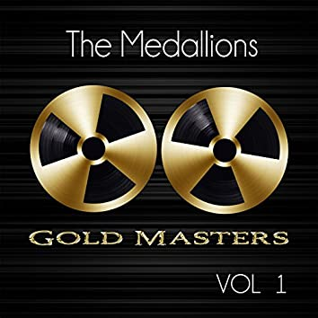 Gold Masters: The Medallions, Vol. 1