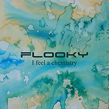 I Feel a Chemistry