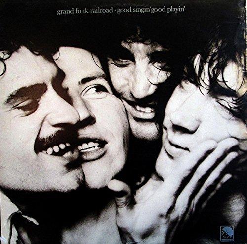 Grand Funk Railroad - Good Singin' Good Playin' - EMI International - INA 1503