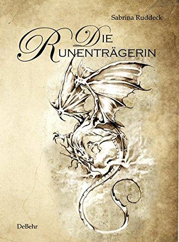 Die Runenträgerin - Fantasy-Roman
