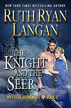 The Knight and The Seer (Mystical Highlands Book 3) by [Ruth Ryan Langan]