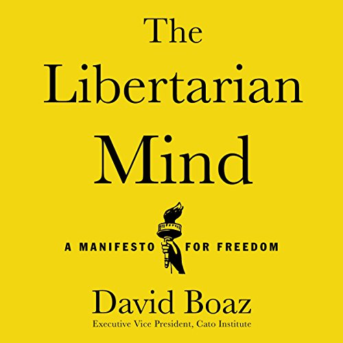 The Libertarian Mind audiobook cover art