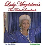 Lady Magdalene's: The Musical Soundtrack - Two CD Set!