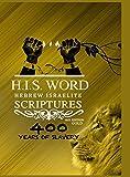 HEBREW ISRAELITE SCRIPTURES: : 400 Years of Slavery - GOLD EDITION