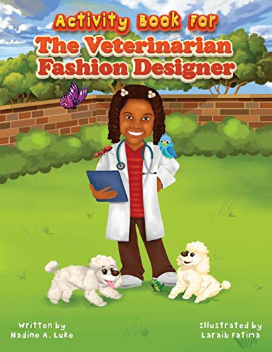 Activity Book for The Veterinarian Fashion Designer (1) (I Can Be That Too)