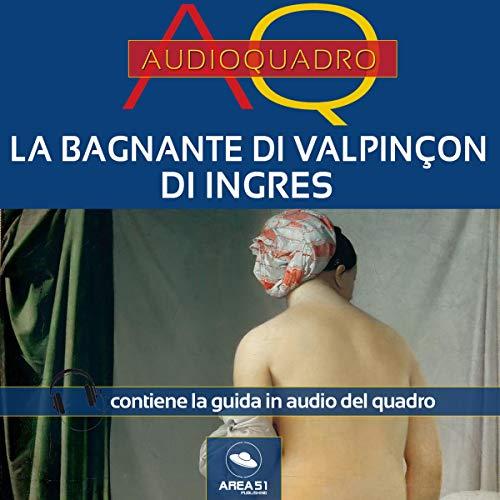 La bagnante di Valpinçon di Ingres copertina