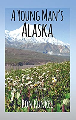 A Young Man's Alaska