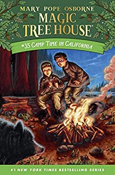 Camp Time in California (Magic Tree House (R) Book 35) by [Mary Pope Osborne, AG Ford]