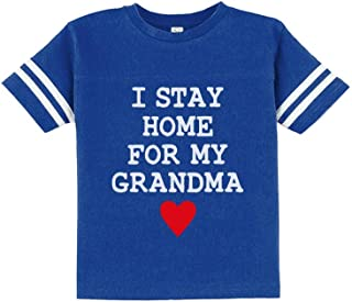 I Stay Home for My Grandma Toddler Jersey T-Shirt
