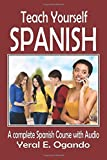 Teach Yourself Spanish: A complete Spanish course with Audio