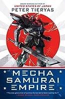 Mecha Samurai Empire (A United States of Japan Novel)