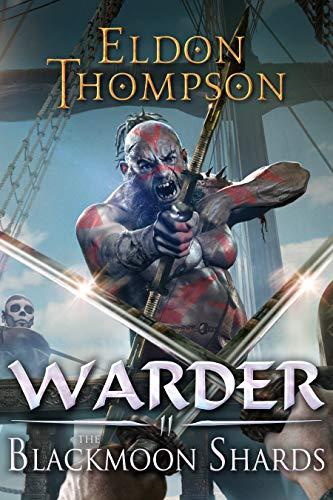The Blackmoon Shards (Warder Book 2)