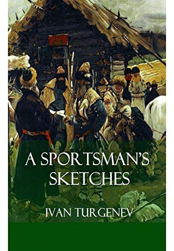 A Sportman's Sketches (English Edition)