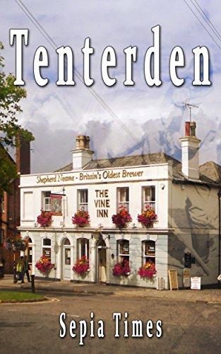 Tenterden: Through the Looking Glass (Memories of Kent Book 1)