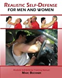 Realistic Self-Defense For Men and Women - Marc Bochner