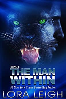 The Man Within (Feline Breeds Book 2) by [Lora Leigh]