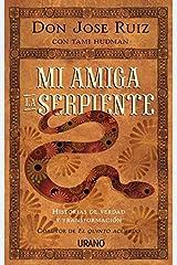 Mi amiga la serpiente (Spanish Edition) by Jose Ruiz (2015-08-31) Paperback