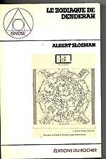 Le zodiaque de Dendérah d'Albert Slosman