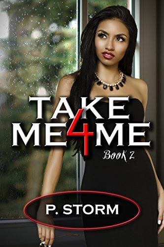 Take Me 4 Me (The Family Book 2)