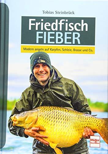 Friedfisch-Fieber: Modern angeln auf Karpfen, Schleie, Brasse und Co.