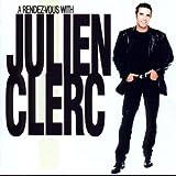 A Rendez-Vous With Julien Clerc von Julien Clerc