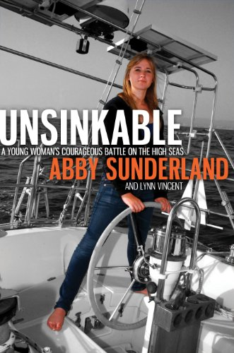 Unsinkable: A Young Woman's Courageous Battle on the High Seas