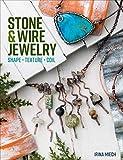 Stone & Wire Jewelry