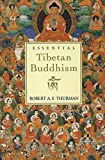 Robert A.F. Thurman: Essential Tibetan Buddhism