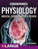 Big Picture Physiology-medical Course and Step 1 Review