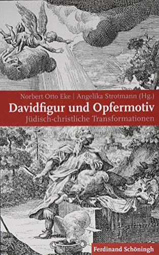 Davidfigur und Opfermotiv: Jüdisch-christliche Transformationen