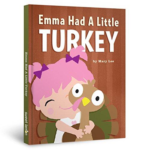 Emma Had A Little Turkey (Emma Books)
