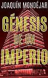 Génesis de un Imperio
