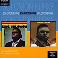I Wish I Knew / King Solomon by Solomon Burke