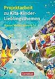Projektarbeit zu Kita-Kinder-Lieblingsthemen: Wasser, Wetter, Wiese & Co. Buch