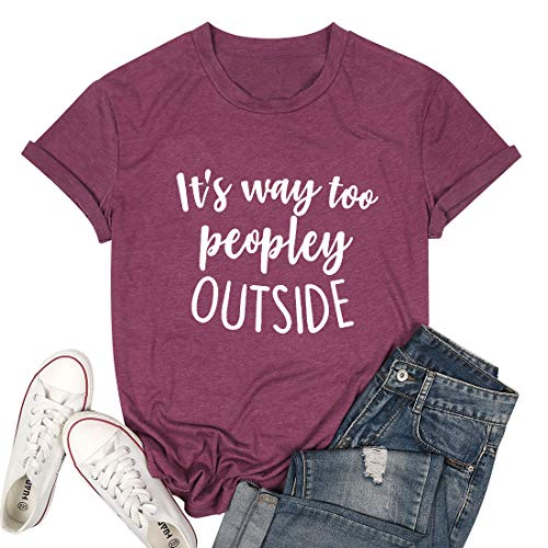 It's Way Too Peopley Outside T Shirts for Women Funny Saying Introvert Shirts Casual Short Sleeve Tee Tops Red