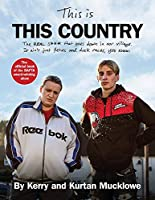 This Is This Country: The official book of the BAFTA award-winning show