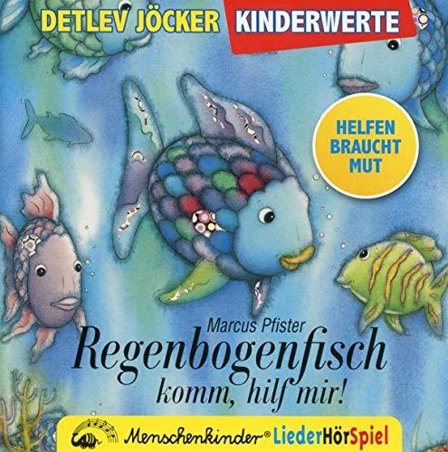 Regenbogenfisch, komm hilf mir! Ein Liederhörspiel.: CD