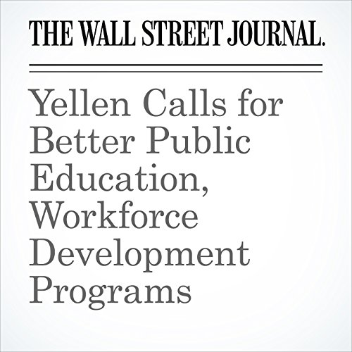 Yellen Calls for Better Public Education, Workforce Development Programs copertina